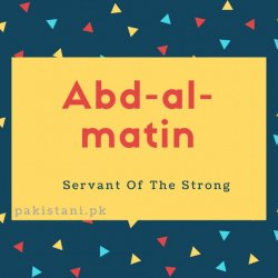 Abdal-matin name meaning Servant Of The strong.