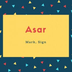 Asar Name Meaning Mark, Sign