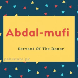 Abdal-mufi name meaning Servant Of The donor.