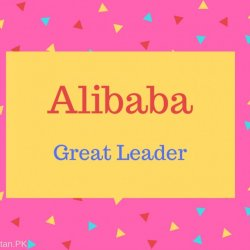 Alibaba Name Meaning Great Leader.