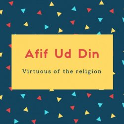 Afif Ud Din Name Meaning Virtuous of the religion