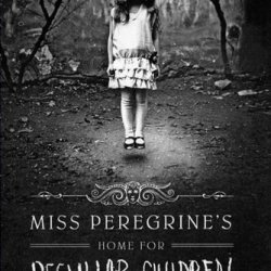 Miss Peregrine's Home for Peculiar Children 26