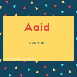 Aaid Name Meaning Restore