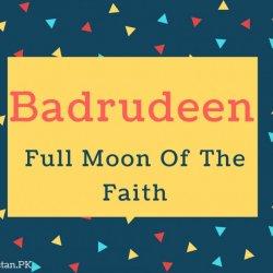 Badrudeen Name Meaning Full Moon Of The Faith