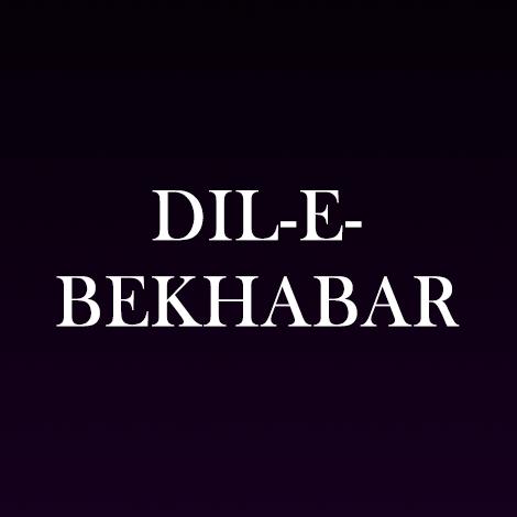 Dil E Bekhabar
