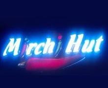 Mirchi Hut