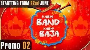 Kabhi Band Kabhi Baja