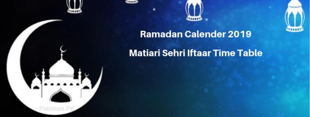 Matiari Ramadan Calendar 2019