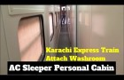 Karachi Express AC Sleeper 2 person  cabin and 4 person cabin Review and business class