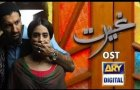 The Official OST of Ghairat - ARY Digital