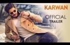 karwan trailer | karwan dulquer salmaan | karwan dulquer movie | karwan movie 2018
