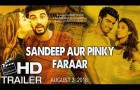 Sandeep Aur Pinky Faraar Trailer 2018 | Fan Made | Arjun Kapoor | Parineeti Chopra