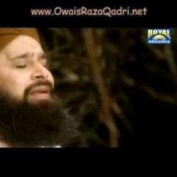 Madine Bulana - Owais Raza Qadri Sahib