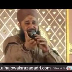 Qurban Mein Unki Bakhshish Ke By Owais Raza Qadri