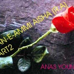 SHAN-E-AMMI AISHA (R.A.)