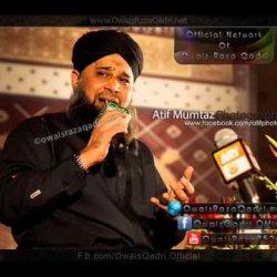 Jannat Main Na Kecho Nai Jata Audio Naat By Muhammad Owais Raza Qadri Sb